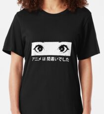 Anime was a Mistake Eyes Slim Fit T-Shirt