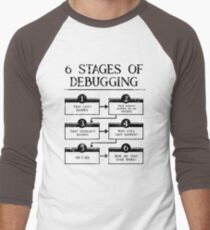 6 Stages Of Debugging Computer Programming Men's Baseball ¾ T-Shirt
