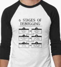 6 Stages Of Debugging Computer Programming Men's Baseball ¾ T-Shirt