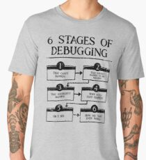 6 Stages Of Debugging Computer Programming Men's Premium T-Shirt