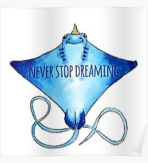 Uni Ray - Never Stop Dreaming Poster