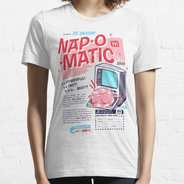 Nap-O-Matic Essential T-Shirt