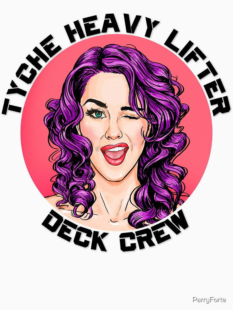 Tyche Deck Crew Represent by ParryForte