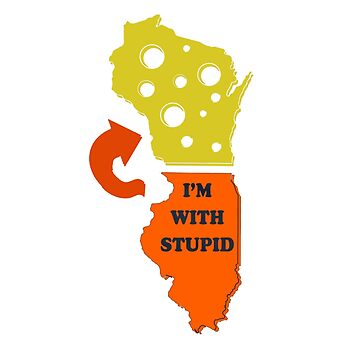 IM WITH STUPID CHICAGO by Motion45