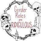 Gender Roles Are Ridiculous by V Silverman
