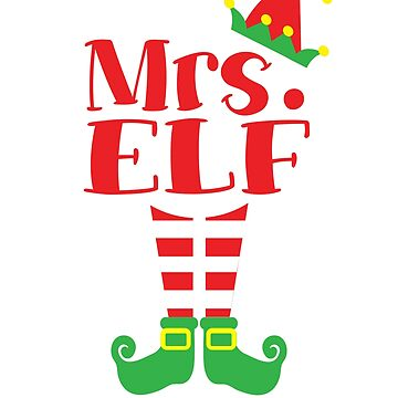 Mrs Elf Christmas Costume Shirt by Dan66