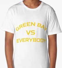 GREEN BAY VS EVERYBODY AND EVERYONE Long T-Shirt