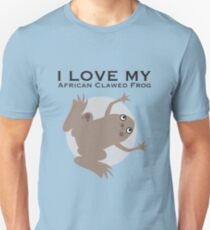 I Love my African Clawed Frog Unisex T-Shirt