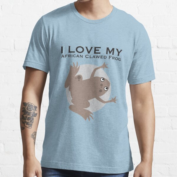 I Love my African Clawed Frog Essential T-Shirt