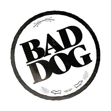 Bad Dog by EmilyGoto