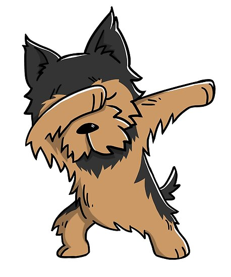 Dabbing Yorkshire Terrier Funny Yorkie Posters By Ilovepaws Redbubble