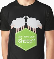 CAN I HAVE YOUR SHEEP?  Graphic T-Shirt
