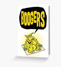 Boogers! Greeting Card