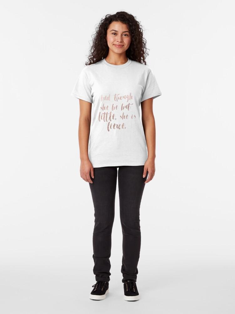 Alternative Ansicht von Obwohl sie nur wenig ist, ist sie wild - Roségold Classic T-Shirt