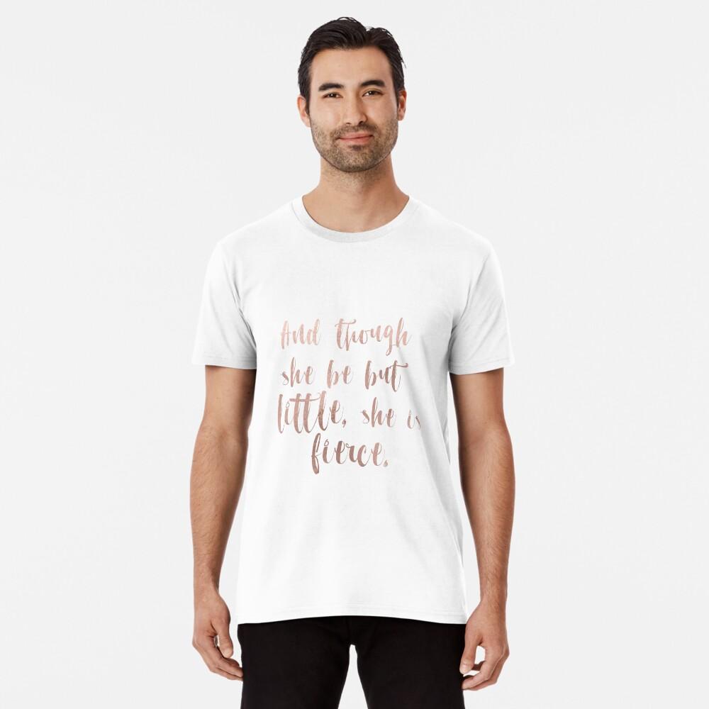 Obwohl sie nur wenig ist, ist sie wild - Roségold Premium T-Shirt