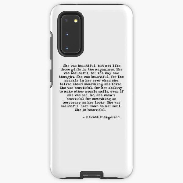 She was beautiful - F Scott Fitzgerald Samsung Galaxy Tough Case