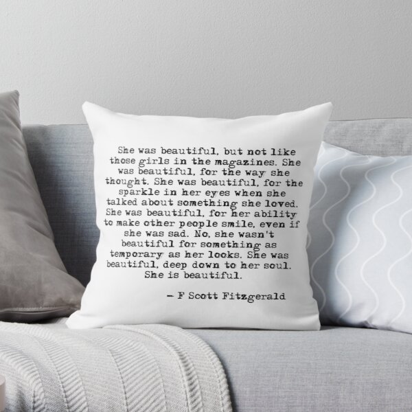 She was beautiful - F Scott Fitzgerald Throw Pillow