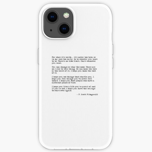 For what it's worth - F Scott Fitzgerald quote iPhone Soft Case