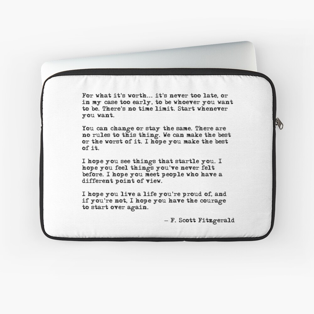 For what it's worth - F Scott Fitzgerald quote Laptop Sleeve