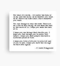 For what it's worth - F Scott Fitzgerald quote Canvas Print