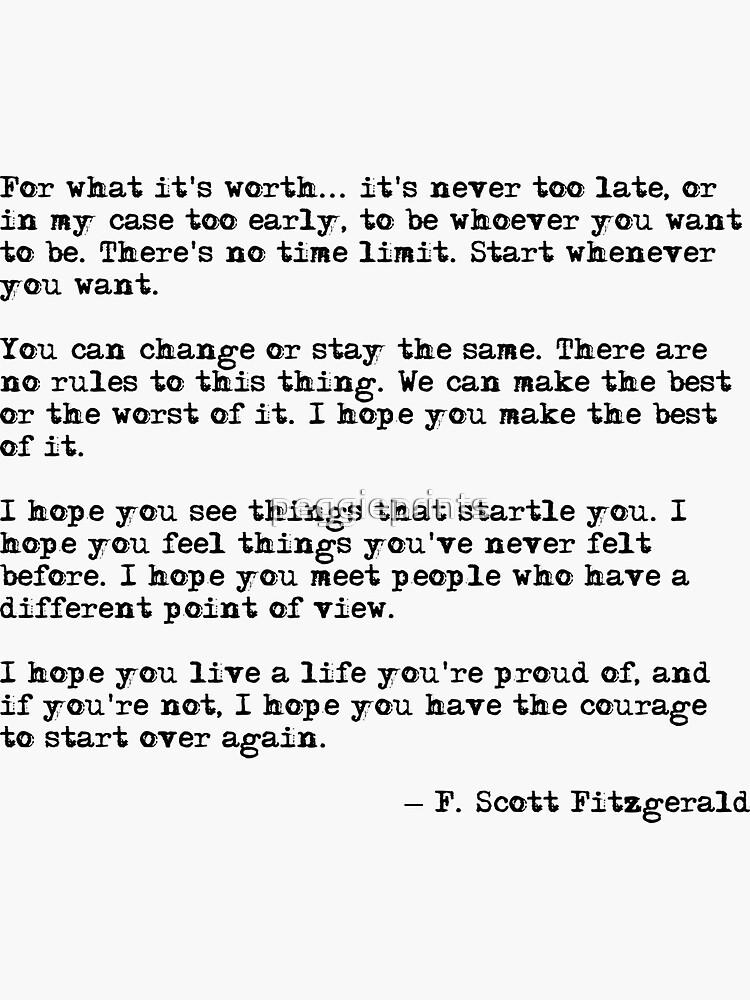 """schrieb dieses schöne Zitat:  """"Für das, was es wert ist ... ist es nie zu spät von peggieprints"""