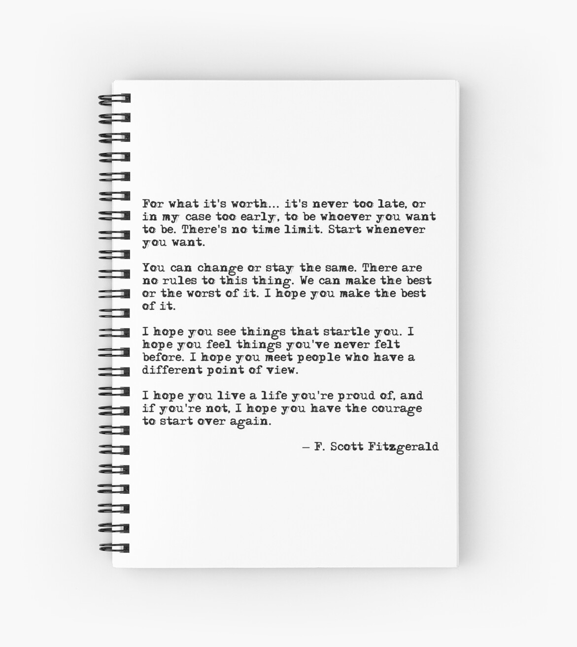 For What Its Worth F Scott Fitzgerald Quote Spiral Notebooks By