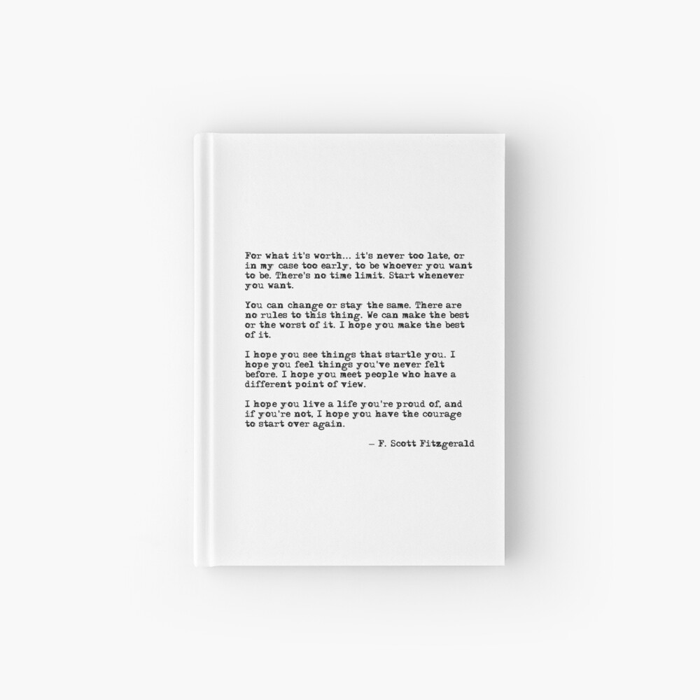 For what it's worth - F Scott Fitzgerald quote Hardcover Journal