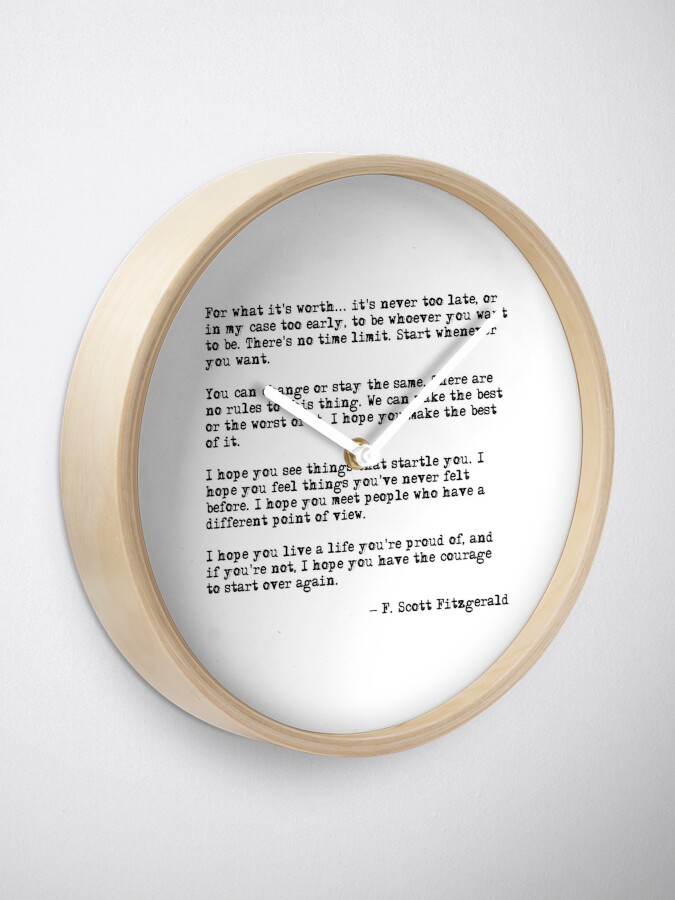 Alternate view of For what it's worth - F Scott Fitzgerald quote Clock