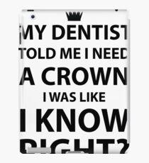 Need A Crown iPad Case/Skin