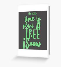 plant a tree quote Greeting Card