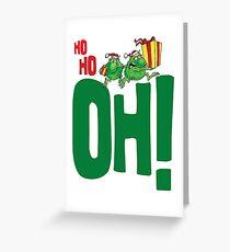 Ho Ho Oh (white) Greeting Card