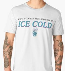 """What's Cooler then being Cool"" Hey-Ya by OutKast Design Men's Premium T-Shirt"