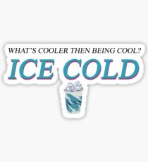 """What's Cooler then being Cool"" Hey-Ya by OutKast Design Sticker"