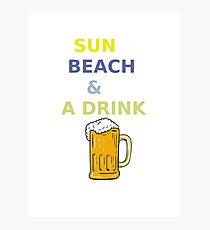 Sun, beach and a drink Photographic Print