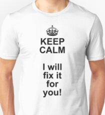 KEEP CALM we're IT-technicians T-Shirt