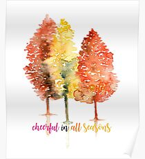 Cheerful in all seasons T-Shirt Poster