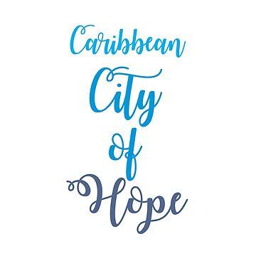 Caribbean City of Hope T-Shirt by alvarenga
