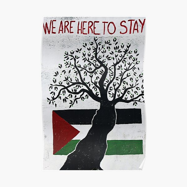 We are here to stay Poster