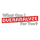 What Can I Overanalyze For You by IntrovertInside