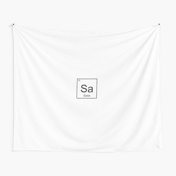 The Element of Sass Tapestry