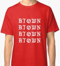 B-Town Classic T-Shirt
