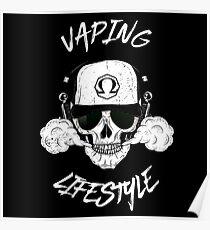 vaping lifestyle - vape Dampf Dampfer dampfen Ohm Poster