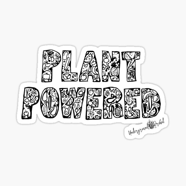 Plants Powered Go Vegan Sticker