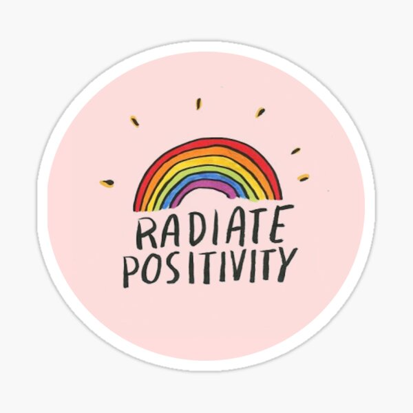 radiate positivity sticker Sticker