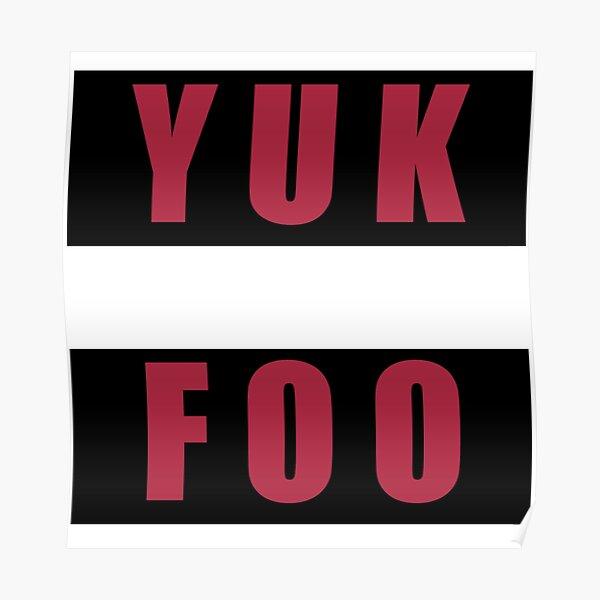 YUK FOO Poster