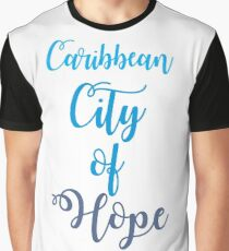 Caribbean City of Hope Graphic T-Shirt