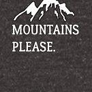 Mountains please by Caretta