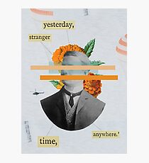 Yesterday Stranger Photographic Print
