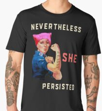 Nevertheless She Persisted. Resist with Rosie the Riveter Men's Premium T-Shirt