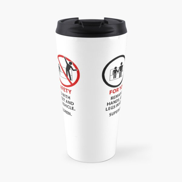 For Your Safety - No Dancing Warning (Stacked) Travel Mug